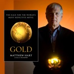 CW 419 Matthew Hart: Gold, The Race for the World's Most Seductive Metal