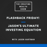 CW 483 FBF - Jason's Ultimate Investing Equation