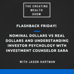 CW 504 FBF: Nominal Dollars vs Real Dollars and Understanding Investor Psychology with Investment Counselor Sara
