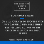 CW 510 FBF - Journey to Success with Jack Canfield New York Times Best-Selling Author of the 'Chicken Soup for the Soul' Series (CW 310)