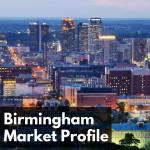 CW 631 - Renting to Uncle Sam, Section 8 Cash Flow Property, Birmingham Market Profile