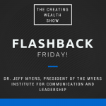 CW 480 FBF - Celebrate our 100th Show with Leadership and Communication expert Jeff Myers