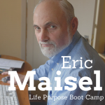 CW 430 - Eric Maisel - Life Purpose Boot Camp