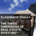 CW 476 FBF - The Three Dimensions of Real Estate Investing™