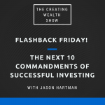 CW 492 FBF - The Next 10 Commandments of Successful Investing