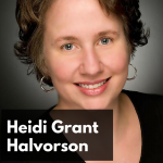 CW 570 FBF - The Hard Science of Success and Motivation with Author Heidi Grant Halvorson