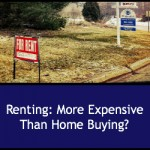 Renting: More Expensive Than Buying a Home?