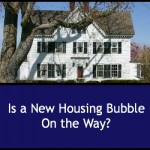 Is A New Housing Bubble On the Way?