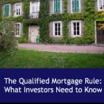The Qualified Mortgage Rule: What Investors Need to Know