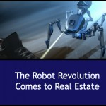 The Robot Revolution Comes to Real Estate