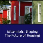 Millennials: Shaping the Future of Housing?