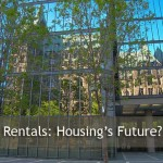 Renting is Hot – Will It Stay That Way?