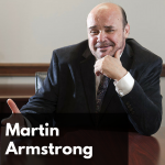 CW 579 FBF - Monetary Futures & History with Master Economist Martin Armstrong Former Chairman of Princeton Economics International
