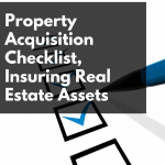 CW 569 - Property Acquisition Checklist, Insuring Real Estate Assets with Investment Counselor, Sara
