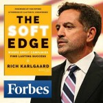 CW 397 - The Soft Edge and Forbes Magazine with Rich Karlgaard