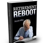 1564 FBF: Retirement Investing with Dennis Miller Author of 'Retirement Reboot' and RetireMentors Columnist for MarketWatch