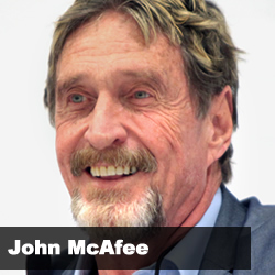 1704 FBF: NSA-Proof Internet Browsing with John McAfee Developer of the McAfee Antivirus Software & Founder of McAfee Associates