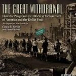"CW 369 - ""The Great Withdrawal"" with Craig R. Smith"